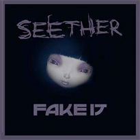 Обложка альбома Seether «Fake It» (2007)