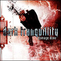 Обложка альбома Dark Tranquillity «Damage Done» (2002)