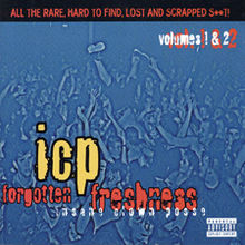 Обложка альбома Insane Clown Posse «Forgotten Freshness Volumes 1 & 2» (1998)