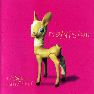 De/Vision - Fairyland?
