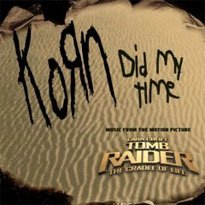 Обложка сингла Korn «Did My Time» (2003)