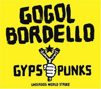 Обложка альбома Gogol Bordello «Gypsy Punks: Underdog World Strike» (2005)