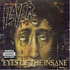 Обложка сингла Slayer «Eyes of the Insane» (2006)