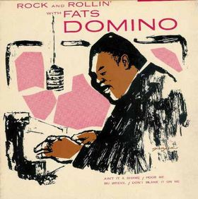 Rock and Rollin' with <b>Fats Domino</b> — Википедия