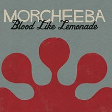 Обложка альбома Morcheeba «Blood Like Lemonade» (2010)