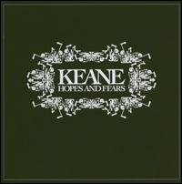 Обложка альбома Keane «Hopes and Fears» (2004)