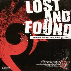 Lost_and_Found-_Shadow_the_Hedgehog_Vocal_Trax.jpg