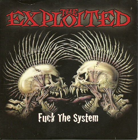 Fuck the System. The Exploited.