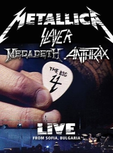 Обложка альбома Metallica, Megadeth, Slayer, Anthrax «The Big 4 Live from Sofia, Bulgaria» (2010)