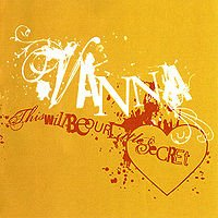 Обложка альбома Vanna «This Will Be Our Little Secret» (2005)