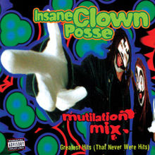 Обложка альбома Insane Clown Posse «Mutilation Mix» (1997)