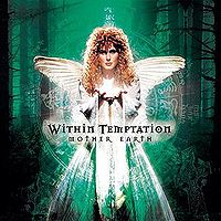 Обложка альбома Within Temptation «Mother Earth» (2000)