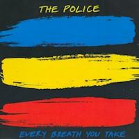 Обложка сингла «Every Breath You Take» (The Police, 1983)