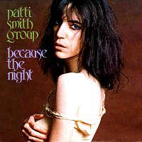 Обложка сингла «Because the Night» (Patti Smith Group, 1978)