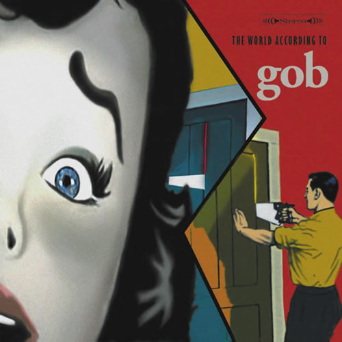 Файл:Gob — The World According to Gob (2001).jpg