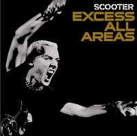 Обложка альбома Scooter «Excess All Areas» (2006)