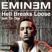 Обложка сингла «Hell Breaks Loose» (Эминем feat Dr. Dre, 2009)