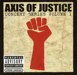 Обложка альбома VA «Axis of Justice: Concert Series Volume 1» ()