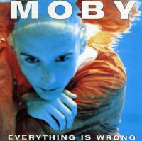 Обложка альбома Moby «Everything Is Wrong» (1995)
