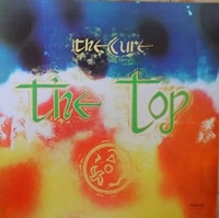 Обложка альбома The Cure «The Top» (1984)