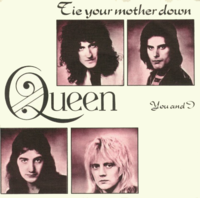 Обложка сингла «Tie Your Mother Down» (Queen, 1977)