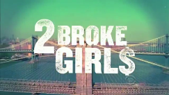 2 Broke Girls заставка.png