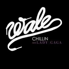 Обложка сингла Wale при участииLady Gaga «Chillin» (2009)