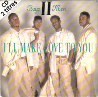 Обложка сингла «I'll Make Love to You» (Boyz II Men, 1994)