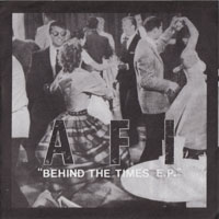 Обложка альбома AFI «Behind The Times EP» ()
