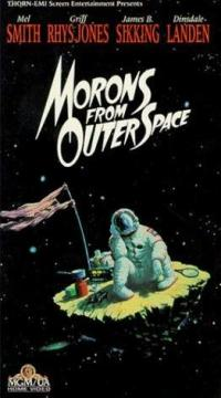 Morons from Outer Space (1985).JPG