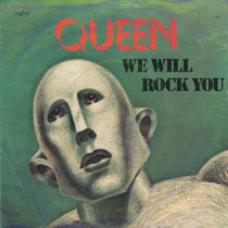 Обложка сингла Queen «We Will Rock You» (1977)