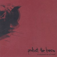 Обложка альбома Protest the Hero «A Calculated Use of Sound» (2003)