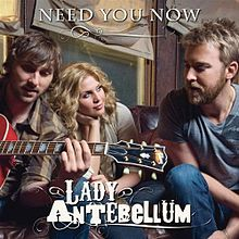 Обложка сингла Lady Antebellum «Need You Now» (2009)