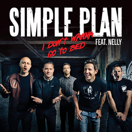 Обложка сингла Simple Plan и Nelly «I Don't Wanna Go to Bed» ()