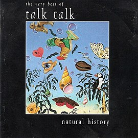 Обложка альбома Talk Talk «Natural History: The Very Best of Talk Talk» (1990)