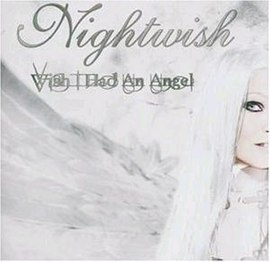 Обложка сингла Nightwish «Wish I Had an Angel» (2004)