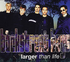 Обложка сингла Backstreet Boys «Larger than life» (1999)
