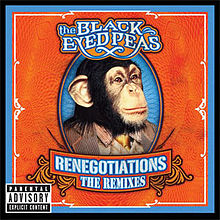 Обложка альбома Black Eyed Peas «Renegotiations: The Remixes» (2006)