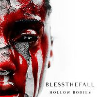 Обложка альбома Blessthefall «Hollow Bodies» (2013)