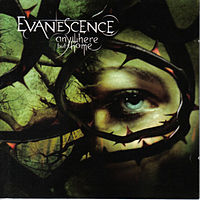 Обложка альбома Evanescence «Anywhere but Home» (2004)