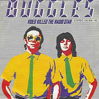 Обложка сингла «Video Killed the Radio Star» (The Buggles, 1979)