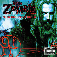 Обложка альбома Rob Zombie «The Sinister Urge» (2001)