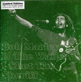 Обложка сингла Боба Марли и The Wailers «I Shot The Sheriff» ()