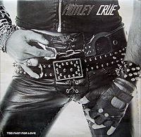 Обложка альбома Mötley Crüe «Too Fast for Love» (1981)