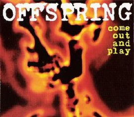 Обложка сингла The Offspring «Come Out and Play» (1993)