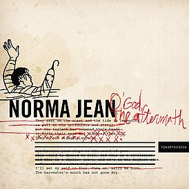Обложка альбома Norma Jean «O' God, the Aftermath» (2005)
