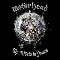 Обложка альбома Motörhead «The Wörld Is Yours» (2010)