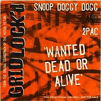 Обложка сингла «Wanted Dead or Alive» (2Pac и Snoop Doggy Dogg, 1997)