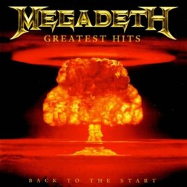 Обложка альбома Megadeth «Greatest Hits: Back to the Start» (2005)