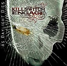Обложка альбома Killswitch Engage «As Daylight Dies» (2006)